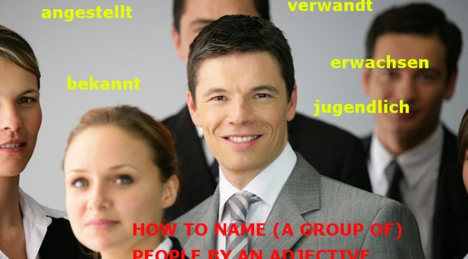 How to name (a group of) people by an Adjective