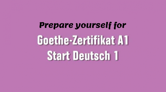 Everything about Goethe-Zertifikat A1: Start Deutsch 1